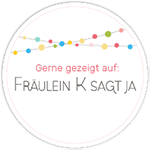 badge_fraeulein-k-sagt-ja